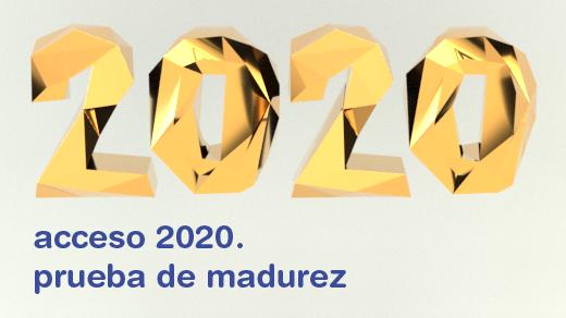 Ilustración con el texto 2020 en 3D y el texto acceso 2020: prueba de madurez