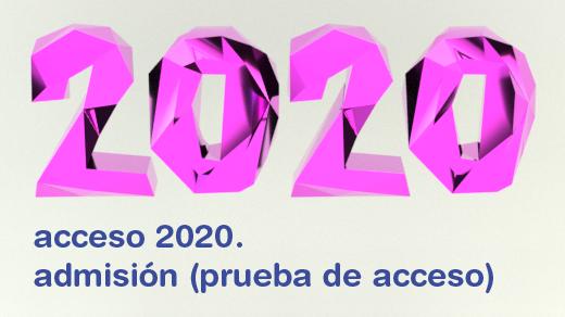 Ilustración con el texto 2020 en 3D y el texto acceso 2020. admisión (prueba de acceso)