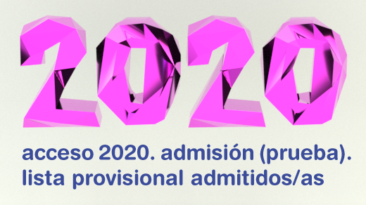 Ilustración con el texto 2020 en 3D y el texto acceso 2020. admisión (prueba). lista provisional admitidos/as