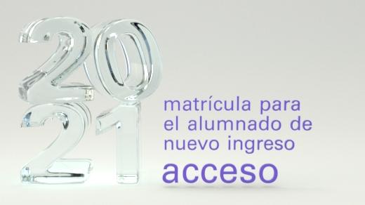 acceso2021_520x292_matricula_nuevo_ingreso